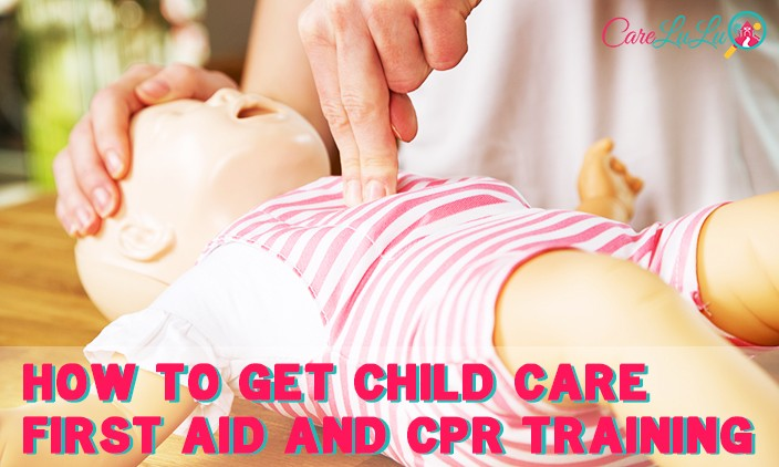 How to Get Child Care First Aid and CPR Training