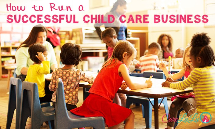 How to run a successful child care business