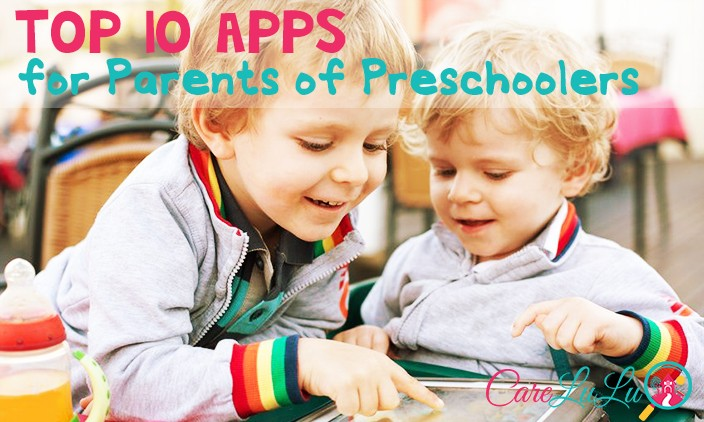 Top 10 Apps For Parents of Preschoolers