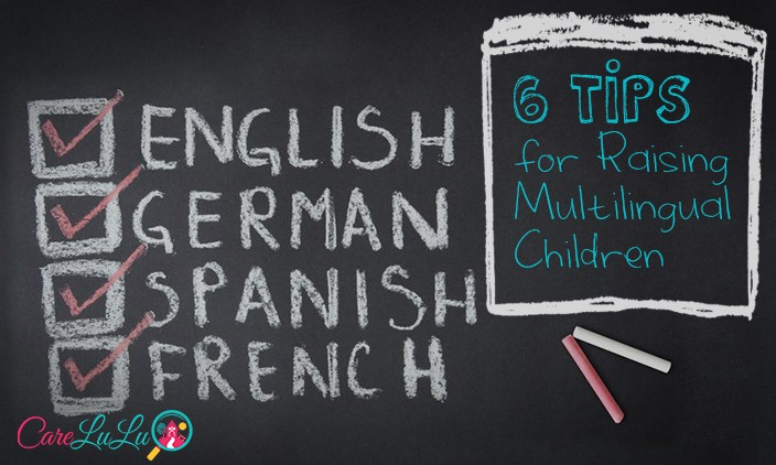 6 Tips for Raising Multilingual Children