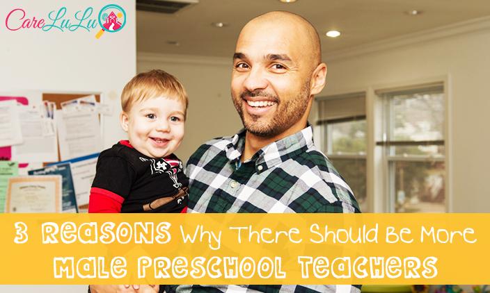3 Reasons Why There Should Be More Male Preschool Teachers - Why A Kindergarten Teacher