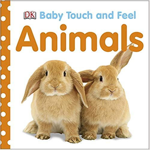 Best books for babies: Baby Touch and Feel Animals